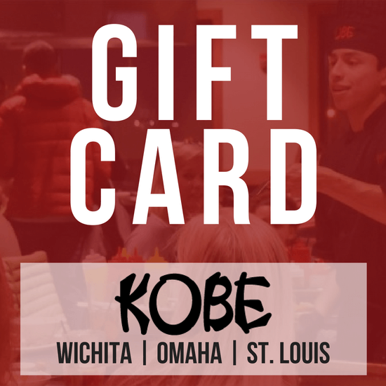 Gift Card; Kobe; Wichita | Omaha | St. Louis
